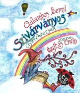 SZIVÁRVÁNYOS - GYEREKVERSEK - CD MELLÉKLETTEL - Ekönyv - GALAMBOS BERNI
