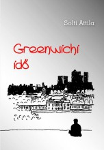 GREENWICHI IDŐ - Ekönyv - SOLTI ATTILA