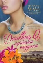 DOROTHEA Q APRÓCSKA VAGYONA - Ekönyv - MAAS, SHARON