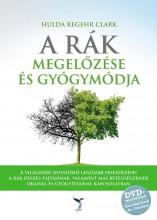 A RÁK MEGELŐZÉSE ÉS GYÓGYMÓDJA -   DVD-VEL - Ebook - REGEHR CLARK, HULDA