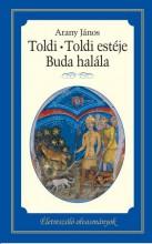 TOLDI - TOLDI ESTÉJE - BUDA HALÁLA - ÉLETRESZÓLÓ OLVASMÁNYOK - Ekönyv - ARANY JÁNOS
