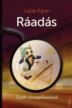 RÁADÁS - ÚJABB VISSZAPILLANTÁSOK - Ekönyv - LÁZÁR EGON