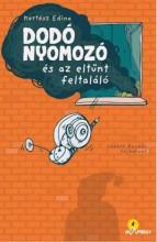 DODÓ NYOMOZÓ ÉS AZ ELTŰNT FELTALÁLÓ - ÜKH 2017 - Ekönyv - KERTÉSZ EDINA