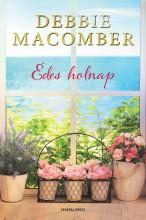 ÉDES HOLNAP - Ekönyv - MACOMBER, DEBBIE