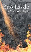 MINT A TŰZ LÁNGJA - ÜKH 2017 - Ekönyv - BITÓ LÁSZLÓ