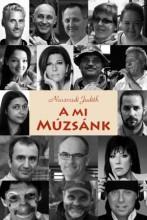 A MI MÚZSÁNK - Ekönyv - NASZVADI JUDITH