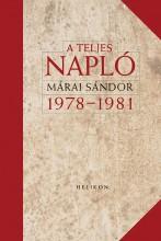 A TELJES NAPLÓ 1978-1981 - ÜKH 2017 - Ekönyv - MÁRAI SÁNDOR