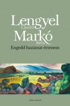 Engedd hazámat értenem - Ebook - Lengyel László - Markó Béla