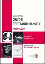 ORVOSI ESETTANULMÁNYOK - KARDIOLÓGIA - Ekönyv - SPRINGMED KIADÓ