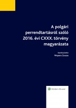 A polgári perrendtartásról szóló 2016. évi CXXX. törvény magyarázata - Ekönyv - dr. Wopera Zsuzsa