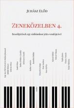 ZENEKÖZELBEN 4. - ÜKH 2017 - Ekönyv - JUHÁSZ ELŐD