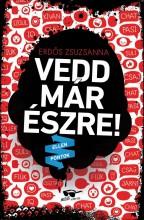 VEDD MÁR ÉSZRE! - ÜKH 2017 - ELLENPONTOK - Ekönyv - ERDŐS ZSUZSANNA