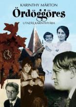 ÖRDÖGGÖRCS - UTAZÁS KARINTHYÁBA - ÜKH 2017 - Ekönyv - KARINTHY MÁRTON