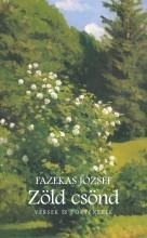 ZÖLD CSÖND - VERSEK ÉS TÖRTÉNETEK - Ekönyv - FAZEKAS JÓZSEF
