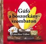 GÚFÓ A BOSZORKÁNYSZOMBATON - ÜKH-2017 - Ekönyv - LANCZKOR GÁBOR - TAKÁCS MARI