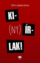 KI(NY)ÍRLAK! - ÜKH 2017 - Ekönyv - TÓTH GÁBOR ÁKOS