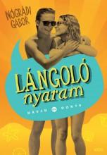 LÁNGOLÓ NYARAM - DÁVID ÉS DORTE - ÜKH 2017 - Ekönyv - NÓGRÁDI GÁBOR