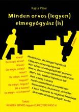 MINDEN ORVOS (LEGYEN) ELMEGYÓGYÁSZ (IS) - ÜKH 2017 - Ebook - RAJNA PÉTER