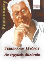 AZ INGÁZÁS DÍCSÉRETE - Ekönyv - FERDINANDY GYÖRGY