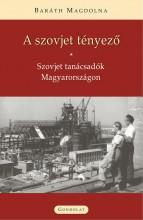 A SZOVJET TÉNYEZŐ - ÜKH 2017 - Ekönyv - BARÁTH MAGDOLNA
