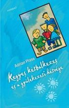 KEGYES KÉTBALKEZES ÉS A GYÜLEKEZETI HÉTVÉGE - Ekönyv - PLASS, ADRIAN