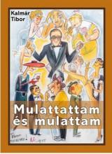 MULATTATTAM ÉS MULATTAM - ÜKH 2017 - Ekönyv - KALMÁR TIBOR