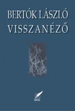 VISSZANÉZŐ - Ekönyv - BERTÓK LÁSZLÓ