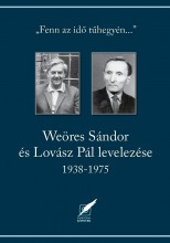 WEÖRES SÁNDOR ÉS LOVÁSZ PÁL LEVELEZÉSE 1938-1975 - Ekönyv - PRO PANNÓNIA KIADÓI ALAPÍTVÁNY