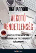 ALKOTÓ RENDETLENSÉG - Ekönyv - HARFORD, TIM