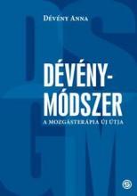 DÉVÉNY-MÓDSZER - A MOZGÁSTERÁPIA ÚJ ÚTJA - Ekönyv - DÉVÉNY ANNA