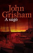 A SÚGÓ - Ekönyv - GRISHAM, JOHN