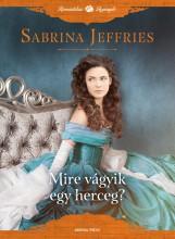 Mire vágyik egy herceg? - Ekönyv - Sabrina Jeffries