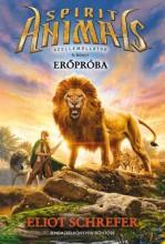 ERŐPRÓBA - SPIRIT ANIMALS SZELLEMÁLLATOK 6. - Ekönyv - SCHREFER, ELIOT