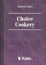 CHOICE COOKERY - Ekönyv - CATHERINE OWEN
