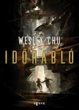 IDŐRABLÓ - Ekönyv - CHU, WESLEY