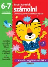 MOST TANULOK SZÁMOLNI (6-7 ÉVESEKNEK) - Ekönyv - NAPRAFORGÓ KÖNYVKIADÓ