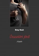 Összetört Jövő  - Ekönyv - Emy Dust