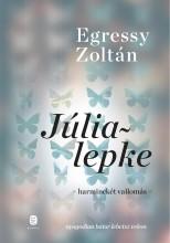 JÚLIALEPKE - HARMINCKÉT VALLOMÁS - Ekönyv - EGRESSY ZOLTÁN