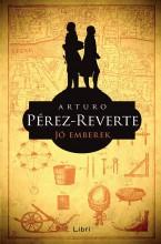 JÓ EMBEREK - Ekönyv - PÉREZ-REVERTE, ARTURO