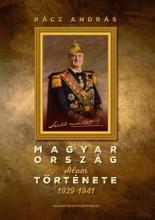 MAGYARORSZÁG ÁLOMTÖRTÉNETE 1929-1941 - Ekönyv - RÁCZ ANDRÁS