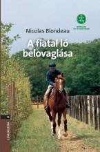 A FIATAL LÓ BELOVAGLÁSA - Ekönyv - BLONDEAU, NICOLAS