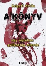 A Könyv - Ekönyv - Szigeti Attila