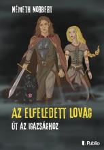 Az elfeledett lovag - Ekönyv - Németh Norbert
