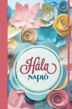 HÁLA NAPLÓ - Ekönyv - ÉDESVÍZ KIADÓ