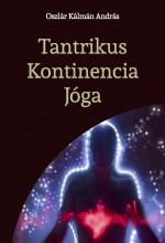 Tantrikus Kontinencia Jóga - Ekönyv - Oszlár Kálmán András