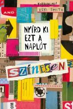 NYÍRD KI EZT A NAPLÓT - SZÍNESEN - Ekönyv - SMITH, KERI