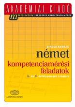 NÉMET KOMPETENCIAMÉRÉSI FELADATOK - 6. ÉS 8. ÉVFOLYAMOSOK SZÁMÁRA - Ekönyv - BINDER ANDRÁS
