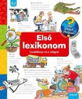 ELSŐ LEXIKONOM - CSODÁLKOZZ RÁ A VILÁGRA! - Ekönyv - ERNE, ANDREA