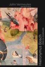 GYÖNYÖRÖK KERTJE - HIERONYMOS BOSCH ÉLETE ÉS MŰVÉSZETE - Ekönyv - VERMEULEN, JOHN