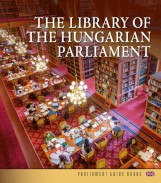THE LIBRARY OF THE HUNGARIAN PARLIAMENT - Ebook - VILLÁM JUDIT